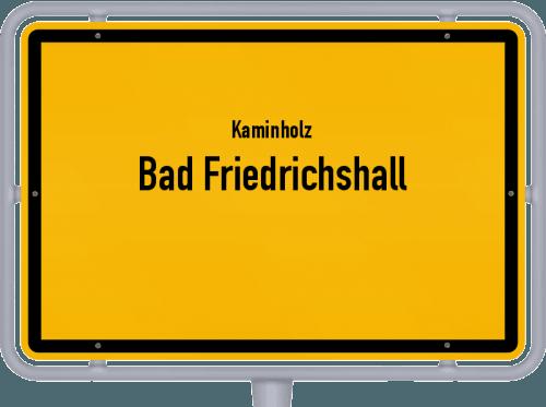 Kaminholz & Brennholz-Angebote in Bad Friedrichshall, Großes Bild