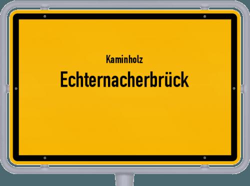 Kaminholz & Brennholz-Angebote in Echternacherbrück, Großes Bild