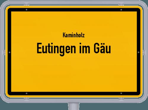 Kaminholz & Brennholz-Angebote in Eutingen im Gäu, Großes Bild
