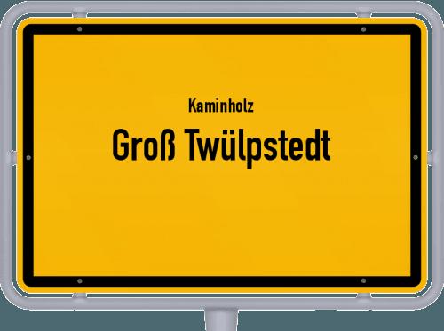Kaminholz & Brennholz-Angebote in Groß Twülpstedt, Großes Bild