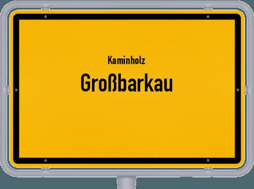 Kaminholz & Brennholz-Angebote in Großbarkau, Großes Bild