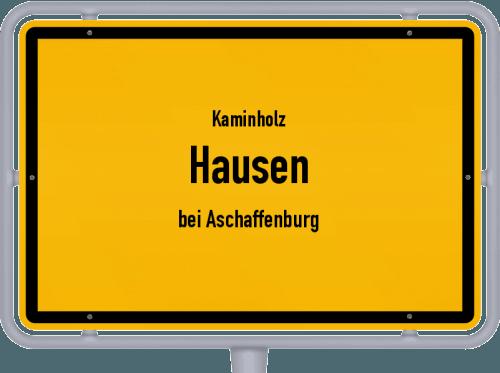 Kaminholz & Brennholz-Angebote in Hausen (bei Aschaffenburg), Großes Bild