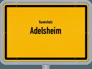 Kaminholz & Brennholz-Angebote in Adelsheim