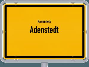 Kaminholz & Brennholz-Angebote in Adenstedt