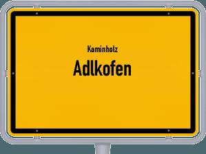 Kaminholz & Brennholz-Angebote in Adlkofen