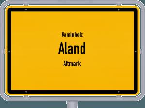 Kaminholz & Brennholz-Angebote in Aland (Altmark)