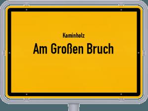 Kaminholz & Brennholz-Angebote in Am Großen Bruch