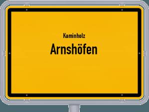 Kaminholz & Brennholz-Angebote in Arnshöfen
