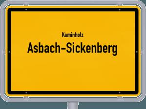 Kaminholz & Brennholz-Angebote in Asbach-Sickenberg