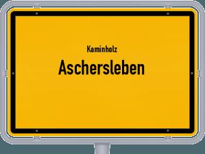 Kaminholz & Brennholz-Angebote in Aschersleben