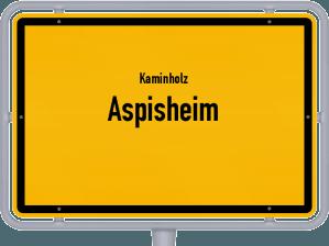 Kaminholz & Brennholz-Angebote in Aspisheim