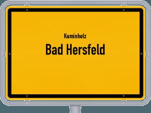 Kaminholz & Brennholz-Angebote in Bad Hersfeld