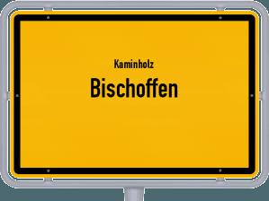 Kaminholz & Brennholz-Angebote in Bischoffen