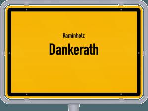 Kaminholz & Brennholz-Angebote in Dankerath