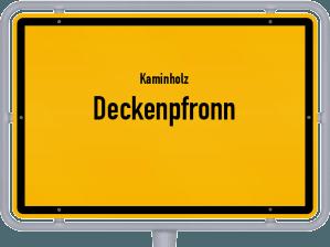 Kaminholz & Brennholz-Angebote in Deckenpfronn