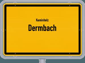 Kaminholz & Brennholz-Angebote in Dermbach
