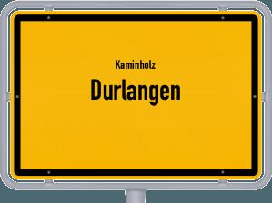 Kaminholz & Brennholz-Angebote in Durlangen