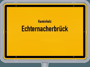 Kaminholz & Brennholz-Angebote in Echternacherbrück
