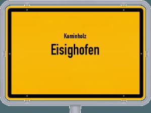 Kaminholz & Brennholz-Angebote in Eisighofen