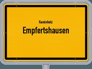 Kaminholz & Brennholz-Angebote in Empfertshausen