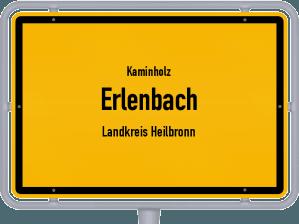 Kaminholz & Brennholz-Angebote in Erlenbach (Landkreis Heilbronn)