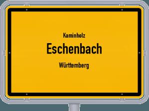 Kaminholz & Brennholz-Angebote in Eschenbach (Württemberg)