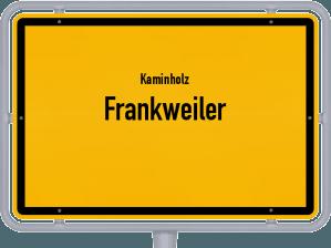 Kaminholz & Brennholz-Angebote in Frankweiler