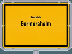 Kaminholz & Brennholz-Angebote in Germersheim