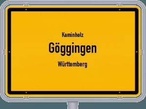 Kaminholz & Brennholz-Angebote in Göggingen (Württemberg)
