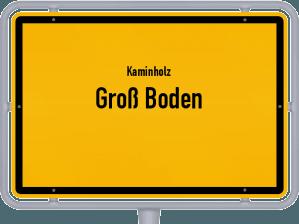 Kaminholz & Brennholz-Angebote in Groß Boden