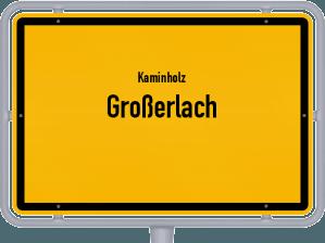 Kaminholz & Brennholz-Angebote in Großerlach