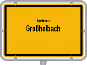 Kaminholz & Brennholz-Angebote in Großholbach