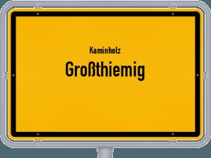 Kaminholz & Brennholz-Angebote in Großthiemig