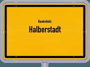 Kaminholz & Brennholz-Angebote in Halberstadt