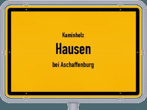 Kaminholz & Brennholz-Angebote in Hausen (bei Aschaffenburg)