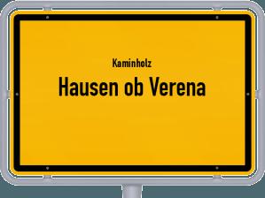 Kaminholz & Brennholz-Angebote in Hausen ob Verena