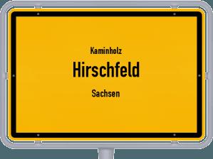 Kaminholz & Brennholz-Angebote in Hirschfeld (Sachsen)