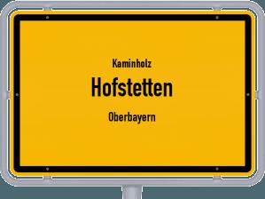 Kaminholz & Brennholz-Angebote in Hofstetten (Oberbayern)