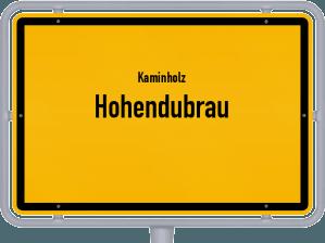 Kaminholz & Brennholz-Angebote in Hohendubrau