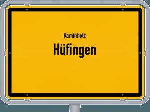 Kaminholz & Brennholz-Angebote in Hüfingen