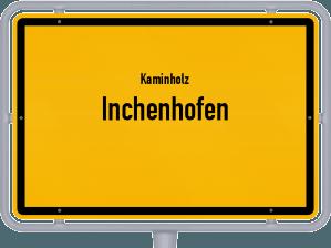 Kaminholz & Brennholz-Angebote in Inchenhofen
