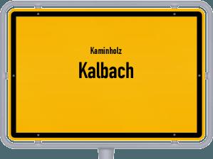 Kaminholz & Brennholz-Angebote in Kalbach
