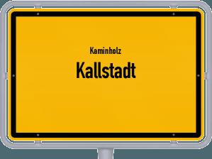 Kaminholz & Brennholz-Angebote in Kallstadt