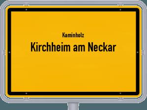 Kaminholz & Brennholz-Angebote in Kirchheim am Neckar