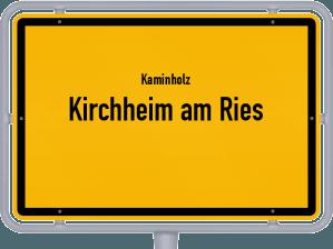 Kaminholz & Brennholz-Angebote in Kirchheim am Ries