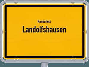 Kaminholz & Brennholz-Angebote in Landolfshausen