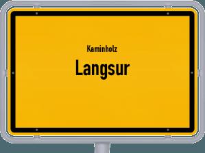 Kaminholz & Brennholz-Angebote in Langsur