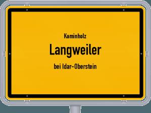 Kaminholz & Brennholz-Angebote in Langweiler (bei Idar-Oberstein)