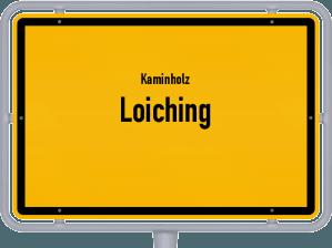 Kaminholz & Brennholz-Angebote in Loiching