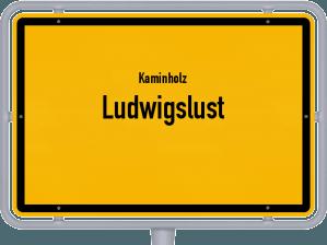 Kaminholz & Brennholz-Angebote in Ludwigslust